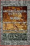 The Archological Survey of Nubia : Report For 1907-1908, Smith, G. Elliot and Jones, F. Wood, 1402160941