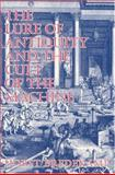 The Lure of the Antique and the Cult of Machine : The Kunstkammer and the Evolution of Nature, Art and Technology, Bredekamp, Horst, 1558760946