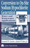Conversion to on Site Sodium Hypo Generated: Water Waste Cooling Systems and Applications, Casson, Leonard W. and Bess, James W., 1587160943