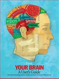 Your Brain, Time Magazine Editors and Jeffrey Kluger, 1603200940