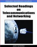 Selected Readings on Telecommunications and Networking, Jairo Gutierrez, 1605660949