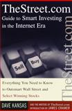 TheStreet.com Guide to Smart Investing in the Internet Era, Dave Kansas and Street.com Writers Staff, 0385500947