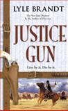 Justice Gun, Lyle Brandt, 0425190943