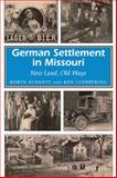 German Settlement in Missouri, Robyn K. Burnett and Ken Luebbering, 0826210945