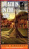 Death Is in the Air, Kate Kingsbury, 0425180948
