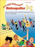 Kids Guitar Course Notespeller 1 and 2, L. C. Harnsberger and Ron Manus, 0739010948