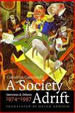 A Society Adrift : Interviews and Debates, 1974-1997, Castoriadis, Cornelius, 0823230945