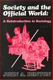 Society and the Official World, John A. Denton, 0930390946