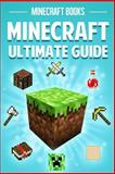 Minecraft Complete Guide, Minecraft Books, 1496130944