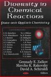 Diversity in Chemical Reactions : Pure and Applied Chemistry, Zaikov, Gennadii Efremovich and Rakovsky, S., 1600210945