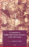 A Companion to Middle High German Literature to the 14th Century, , 9004120947