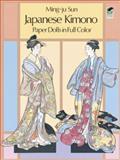Japanese Kimono Paper Dolls, Ming-Ju Sun, 0486250946
