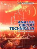 Analog Circuit Techniques : With Digital Interfacing, Wilmshurst, T. H., 075065094X