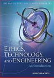Ethics, Technology, and Engineering : An Introduction, van de Poel, Ibo and Royakkers, Lambèr, 1444330942