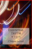 Essential Truth, Clinton LeFort, 1500690945