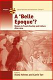 A 'Belle Epoque'? : Women and Feminism in French Society and Culture, 1890-1914, , 1845450949