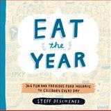 Eat the Year, Steff Deschenes, 0762450940