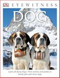Dog - Eyewitness, Juliet Clutton-Brock, 1465420940