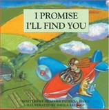 I Promise I'll Find You, Heather P. Ward, 1552090949