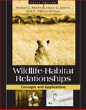 Wildlife-Habitat Relationships : Concepts and Applications, Morrison, Michael and Marcot, Bruce, 1597260940