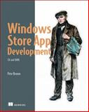 Windows 8 XAML in Action : Metro Applications and the Windows Runtime, Brown, Pete, 1617290947