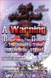 A Warning Regarding the Dangers of the Beauty Salon and the Hair Stylist, , 0978500946