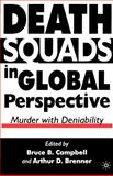 Death Squads in Global Perspective : Murder with Deniability, Campbell, Bruce B., 1403960941