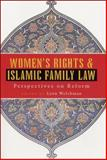 Women's Rights and Islamic Family Law : Perspectives on Reform, , 1842770942