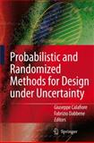 Probabilistic and Randomized Methods for Design under Uncertainty, , 184628094X