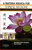 A Materia Medica for Chinese Medicine : Plants, Minerals and Animal Products, Hempen, Carl-Hermann, 0443100942