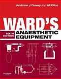 Ward's Anaesthetic Equipment, Davey, Andrew J. and Diba, Ali, 0702030945