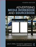 Advertising Media Workbook and Sourcebook 4th Edition