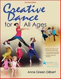 Creative Dance for All Ages 2nd Edition with Web Resource 2nd Edition