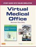 Virtual Medical Office for Health Insurance Today (Retail Access Card) : A Practical Approach, Beik, Janet I., 1455740942