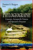 Phylogeography, Damien S. Rutgers, 1626180946