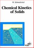 Chemical Kinetics of Solids, Schmalzried, Hermann, 352729094X
