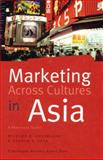 Marketing Across Cultures in Asia, Richard R. Gesteland and George F. Seyk, 8763000946