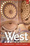 The West : A Narrative History, Frankforter, A. Daniel and Spellman, William M., 0205180957