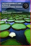The Sustainability and Spread of Organizational Change : Modernizing Healthcare, , 0415370957