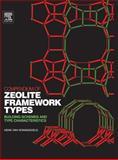 Compendium of Zeolite Framework Types : Building Schemes and Type Characteristics, Van Koningsveld, Henk, 0444530959