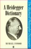 A Heidegger Dictionary 9780631190950