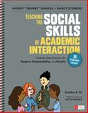 "Teaching the Social Skills of Academic Interaction, Grades 4-12 : Step-By-Step Lessons for Respect, Responsibility, and Results, Daniels, Harvey ""Smokey"" and Steineke, Nancy, 1483350959"