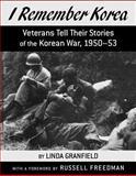 I Remember Korea, Linda Granfield, 1550050958