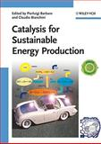 Catalysis for Sustainable Energy Production, , 3527320954