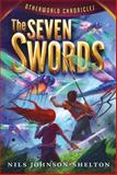 Otherworld Chronicles #2: the Seven Swords, Nils Johnson-Shelton, 0062070959