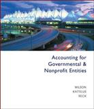 Accounting for Governmental and Nonprofit Entities, Wilson, Earl Ray and Kattelus, Susan C., 0073100951