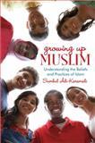 Growing up Muslim, Sumbul Ali-Karamali, 0385740956