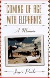 Coming of Age with Elephants, Joyce Poole, 0786860952