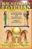 Walk Like an Egyptian, Ramona Wheeler, 0809550954