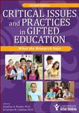 Critical Issues and Practices in Gifted Education, 2E : What the Research Says, Plucker, Jonathan and Callahan, Carolyn M., 1618210955